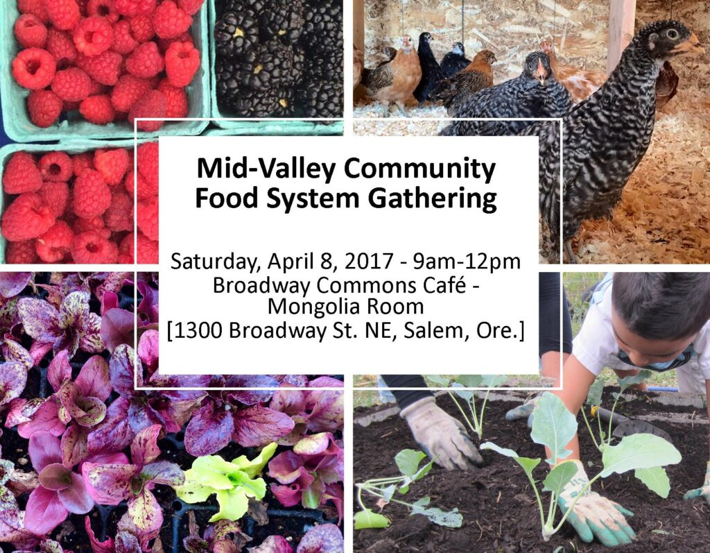 Mid-Valley Food System Gathering Connects Growers, Buyers and Eaters